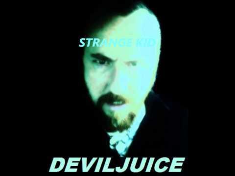 Strange Kid ~Deviljuice