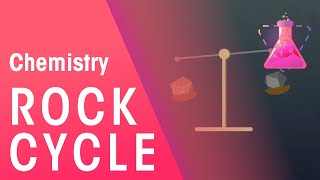 What Is The Rock Cycle? | Environmental Chemistry | Chemistry | FuseSchool