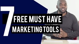 Marketing Tools - 7 FREE Must Have Marketing Tools