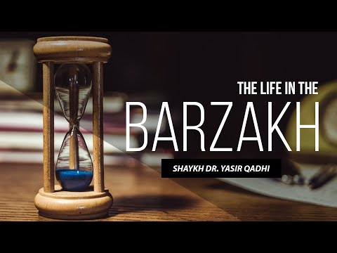 The Life in The Barzakh - The Soul