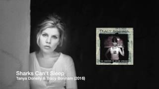 Sharks Can't Sleep feat.Tanya Donelly (Belly) & Tracy Bonham (Teaser)