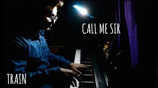 Train - Call Me Sir (Piano Cover) ft. Cam, Travie McCoy