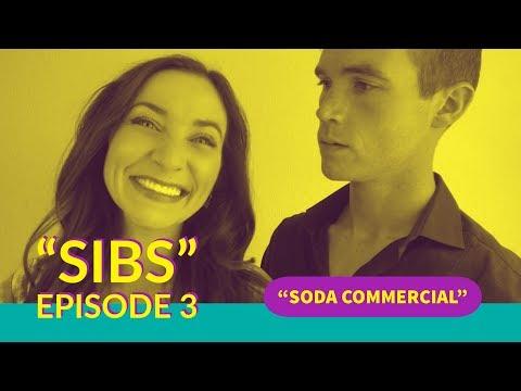 Sibs Episode 3 - Soda Commercial