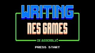 Writing NES Games! With Assembly!!