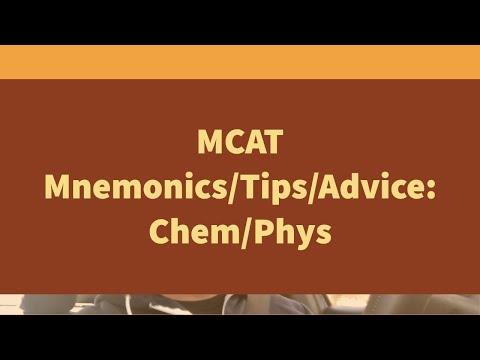 MCAT Pneumonics/Tips/Advice: Chem/Phys