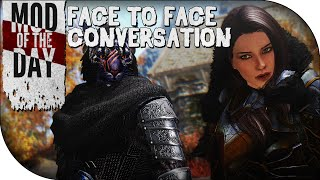 Skyrim Mod of the Day - Episode 262: Face to Face Conversation