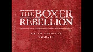 The Boxer Rebellion - Before Tomorrow