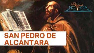 Biografía de San Pedro de Alcántara