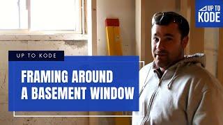 Framing Around a Basement Window