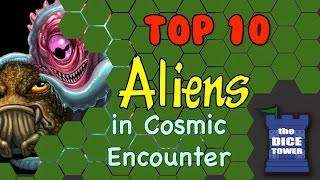 Top 10 Aliens from Cosmic Encounter