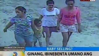 BT: Ginang, ibinebenta umano ang sariling anak sa halagang P500