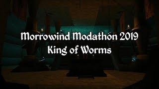 Morrowind Modathon 2019 - King of Worms Showcase