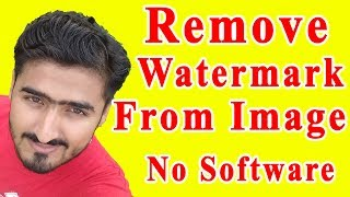 How To Remove Watermark From Images Without Any Software Urdu/Hindi