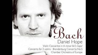 Johann Sebastian Bach Violin Concerto in E Major Daniel Hope