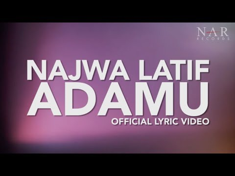 Najwa Latif - AdaMU (Official Lyric Video) Mp3