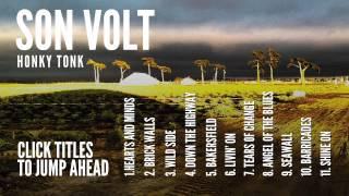 SON VOLT - 'HONKY TONK' (FULL ALBUM STREAM)