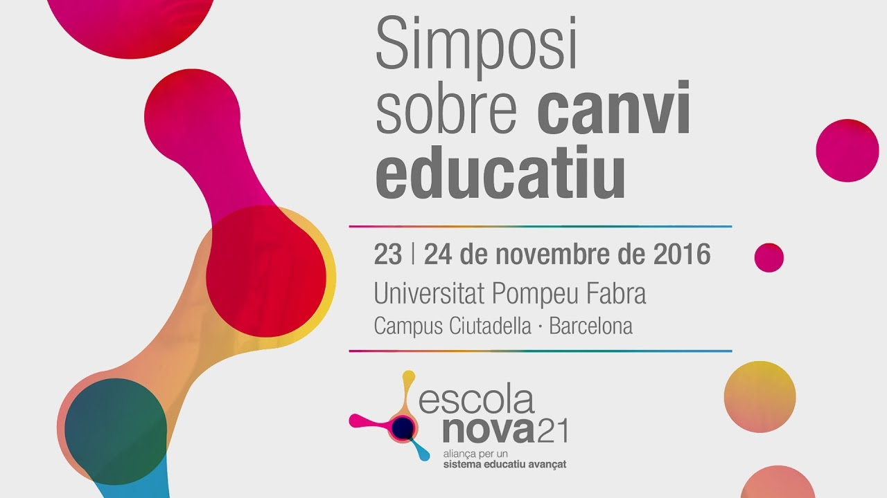 Simposi sobre canvi educatiu | 24 de novembre 9.13h (sessió del matí)