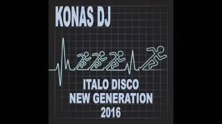KONAS DJ - ITALO DISCO NEW GENERATION (2016)