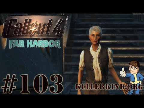 Fallout 4 - Far Harbor #103 - Willkommen in Far Harbor ★ Let's Play Fallout 4 [HD|60FPS]