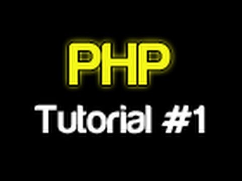 PHP Tutorial 1 – Introduction (PHP For Beginners)