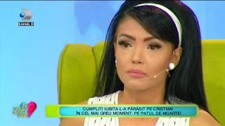 Te vreau langa mine! (23.08.) - Andreea Mantea, in lacrimi! Ce a povestit concurentul?
