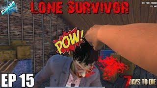 7 Days To Die - Lone Survivor EP15 (Alpha 18)