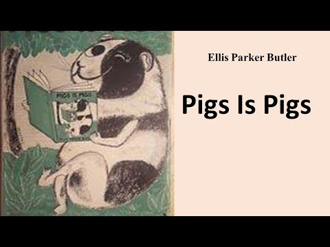 , title : 'Learn English Through Story - Pigs Is Pigs by Ellis Parker Butler