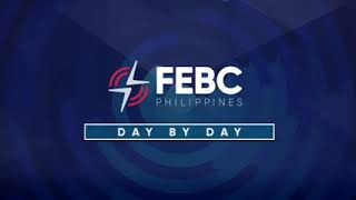 DAY BY DAY HOW TO KNOW THE WILL OF GOD - PASTOR ED LAPIZ JANUARY 7, 2021 FEBC 702 DZAS