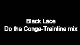 Black Lace - Do the Conga - Trainline mix