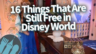 16 Things That Are Still Free in Disney World!