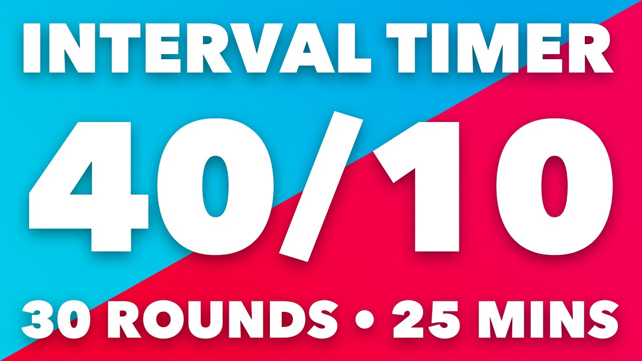 40 / 10 Second HIIT Interval Timer • 25 Minutes