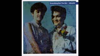 Everything but the Girl - Apron Strings [HD]