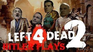 Hitler Plays Left 4 Dead 2