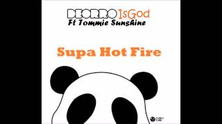 Tommie Sunshine & Deorro - Supa Hot Fire (Original Mix)