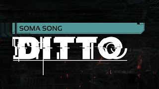 SOMA SONG - 'Ditto' by Miracle Of Sound (Industrial)