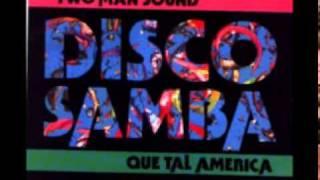 TWO MAN SOUND  VERSION ORIGINAL DISCO SAMBA 1978