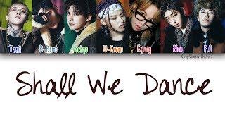 Block B - Shall We Dance   Han, Rom, Eng [Color Coded Lyrics]