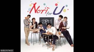 2PM - Nori For U [Single - Nori For U]