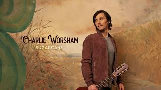 Charlie Worsham Hang On To That