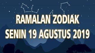 Ramalan Zodiak Senin 19 Agustus 2019
