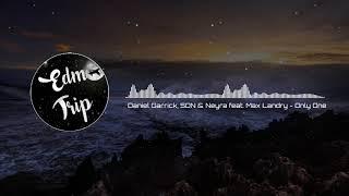 Daniel Garrick, SƠN & Neyra feat. Max Landry - Only One