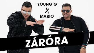YOUNG G X MARIO - Záróra  │ OFFICIAL MUSIC VIDEO │