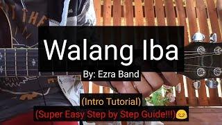 Walang iba - Ezra Band (Intro Guitar Tutorial)