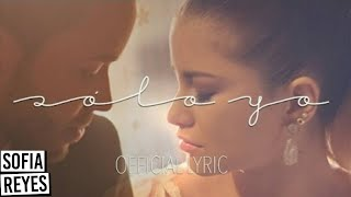 Solo Yo (Letra) - Prince Royce (Video)