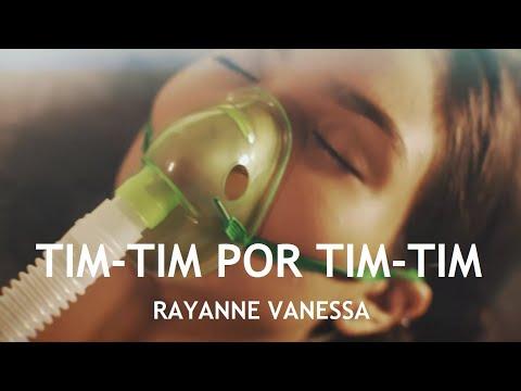 Rayanne Vanessa - Tim-tim por Tim-tim (Vìdeo Clipe Oficial)