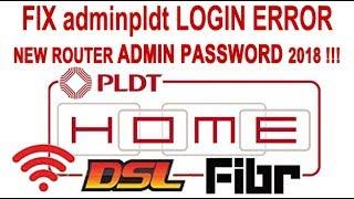 How to Fix PLDT adminpldt user not working / New DSL Fiber Admin Account 2018