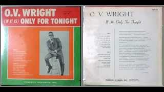 O. V. Wright / Why don't you believe me