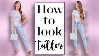 HOW TO LOOK TALLER // 10 Petite Styling tips! *life changing*
