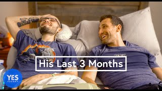 A Stranger's Last 3 Months to Live