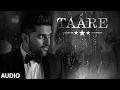 TAARE (Full Audio Song) | Guru Randhawa | T-SERIES